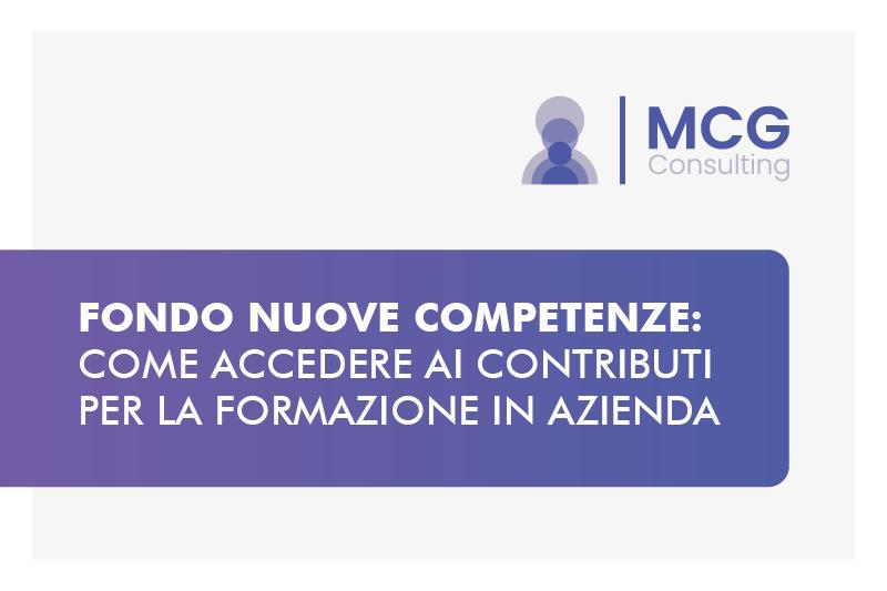Fondo Nuove Competenze: come accedere ai contributi per la formazione in azienda